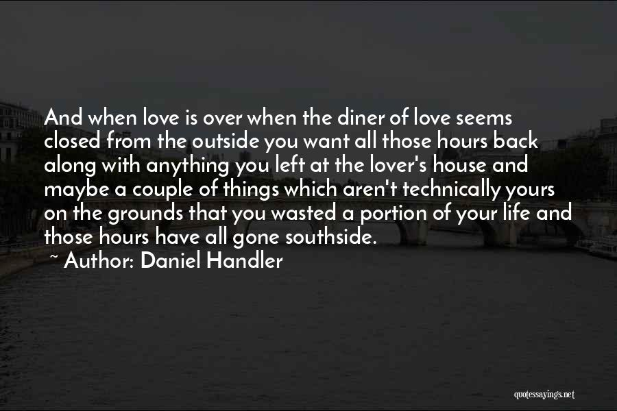 Life Lover Quotes By Daniel Handler