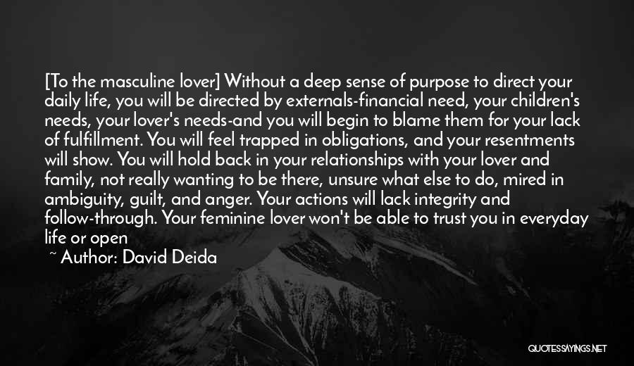 Life Lover Quotes By David Deida