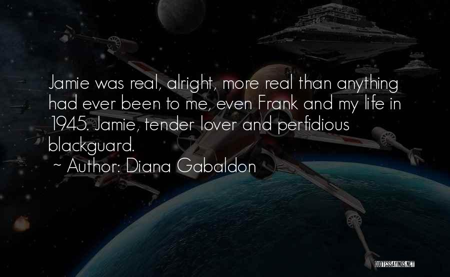 Life Lover Quotes By Diana Gabaldon
