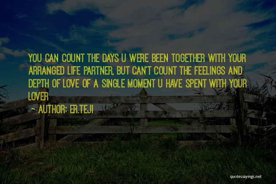 Life Lover Quotes By Er.teji