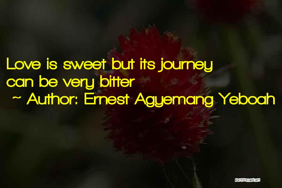 Life Lover Quotes By Ernest Agyemang Yeboah