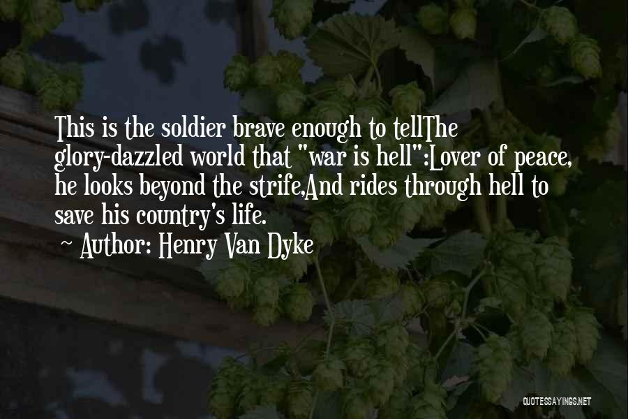 Life Lover Quotes By Henry Van Dyke
