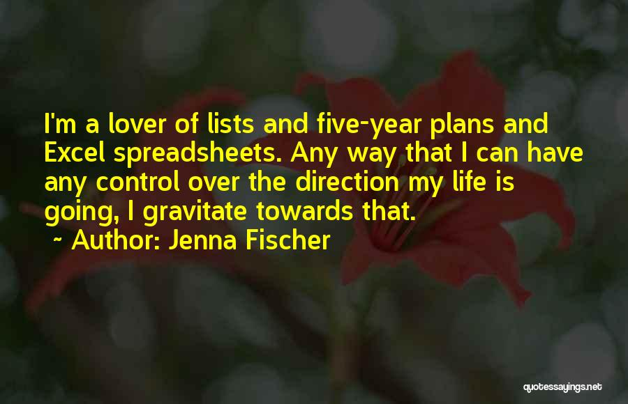 Life Lover Quotes By Jenna Fischer