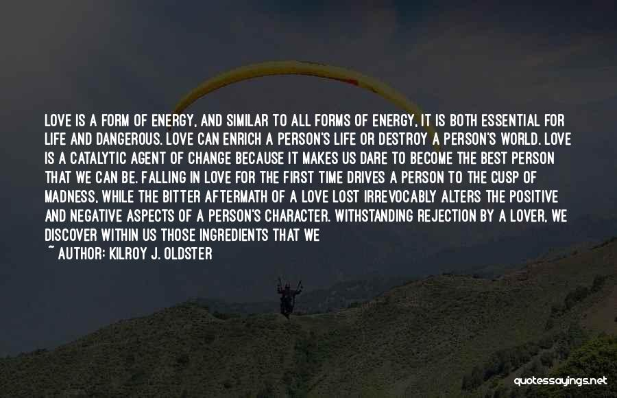 Life Lover Quotes By Kilroy J. Oldster
