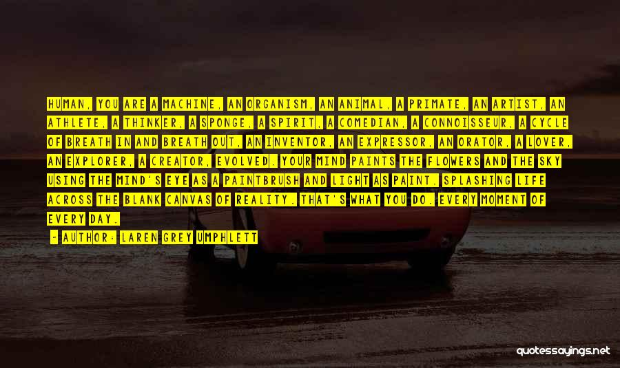 Life Lover Quotes By Laren Grey Umphlett
