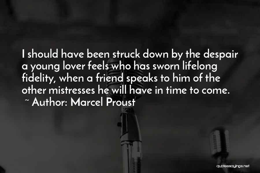 Life Lover Quotes By Marcel Proust