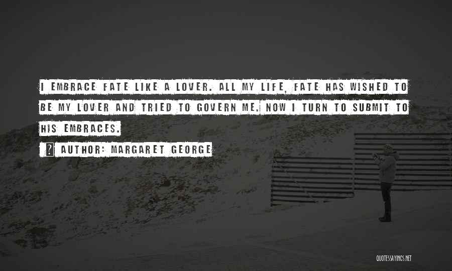 Life Lover Quotes By Margaret George