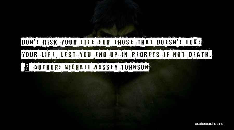Life Lover Quotes By Michael Bassey Johnson