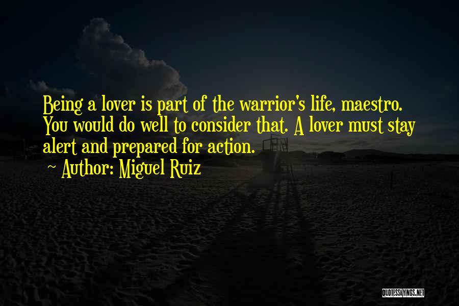 Life Lover Quotes By Miguel Ruiz