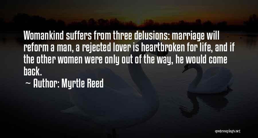 Life Lover Quotes By Myrtle Reed