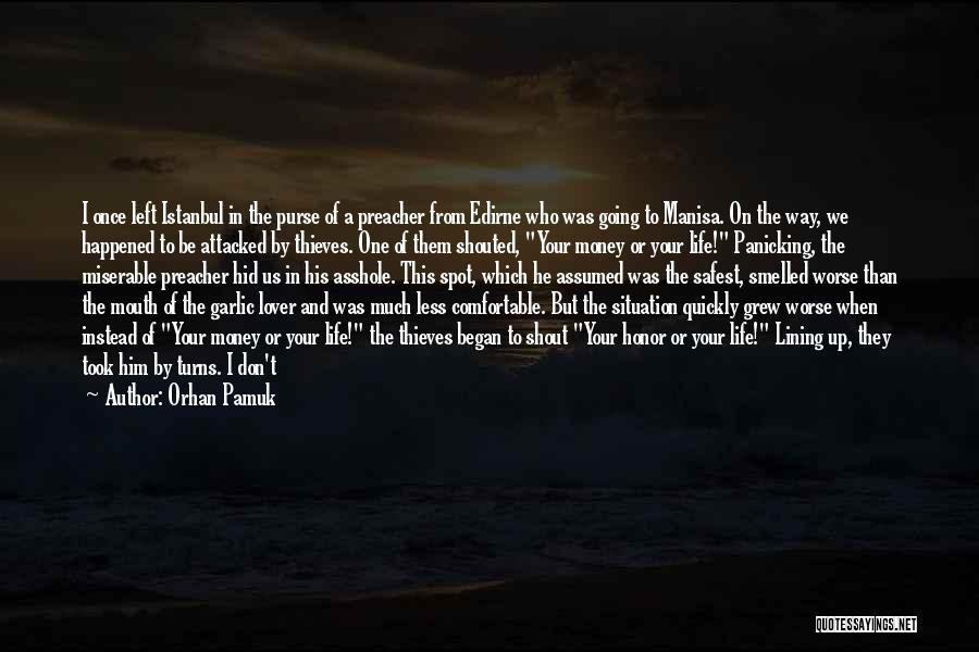 Life Lover Quotes By Orhan Pamuk