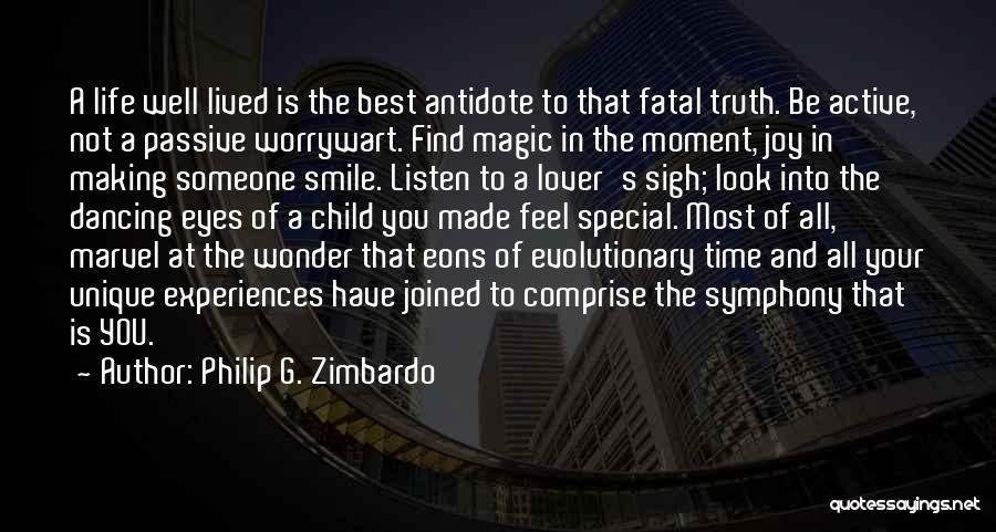 Life Lover Quotes By Philip G. Zimbardo