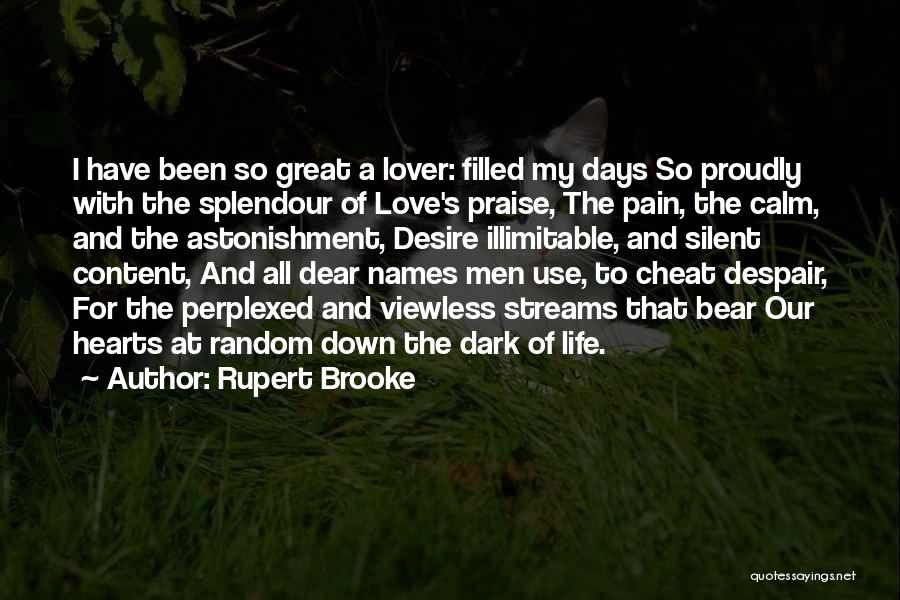 Life Lover Quotes By Rupert Brooke