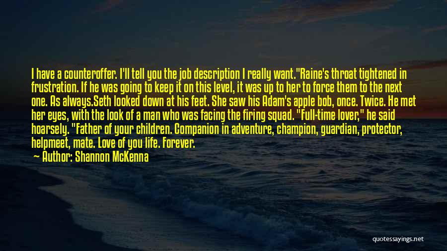 Life Lover Quotes By Shannon McKenna