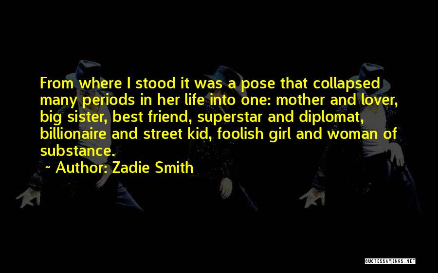 Life Lover Quotes By Zadie Smith