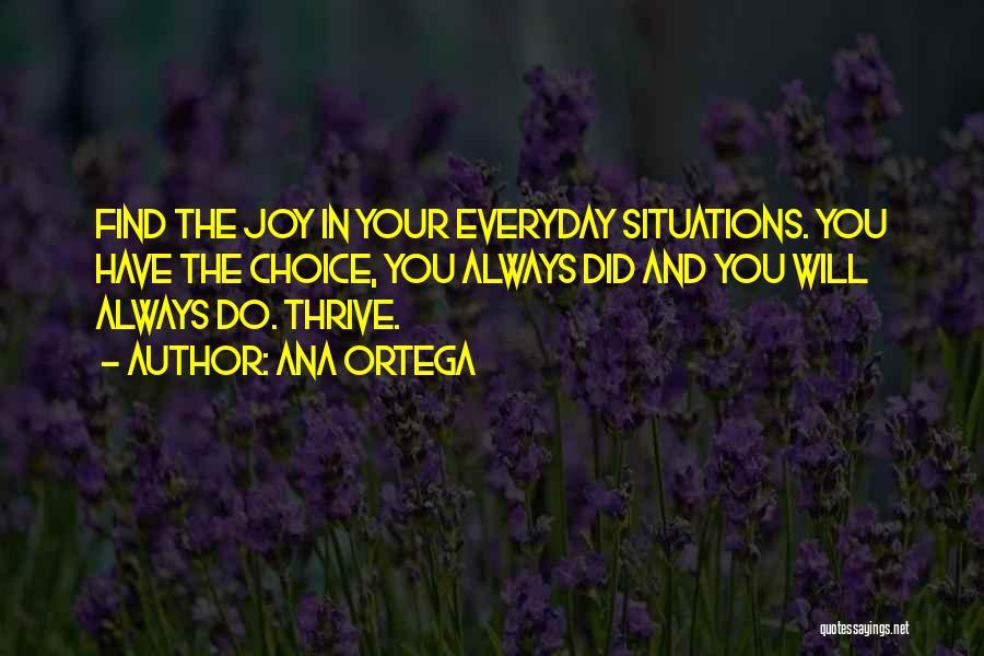 Life N Joy Quotes By Ana Ortega