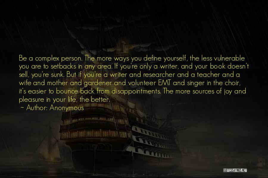 Life N Joy Quotes By Anonymous
