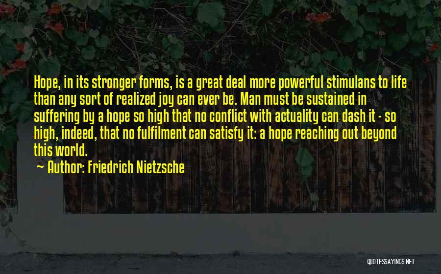 Life N Joy Quotes By Friedrich Nietzsche