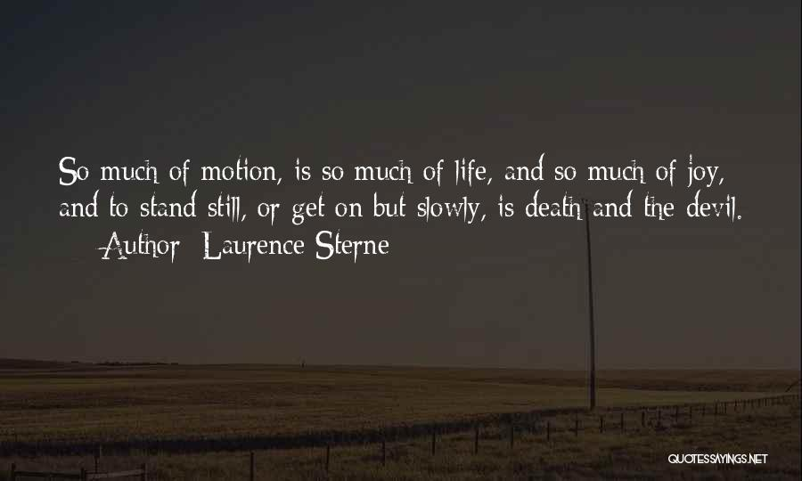 Life N Joy Quotes By Laurence Sterne