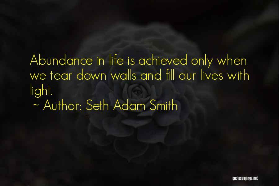 Life N Joy Quotes By Seth Adam Smith