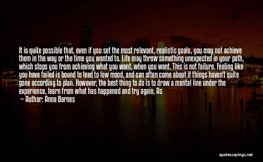 Life Never Stops For Someone Quotes By Anna Barnes