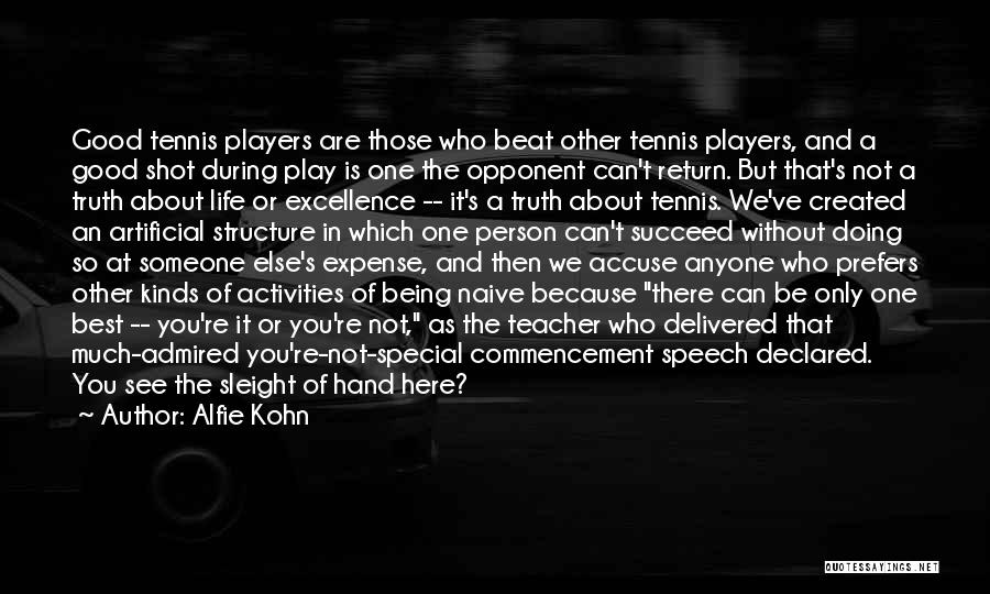 Life Not Being A Competition Quotes By Alfie Kohn