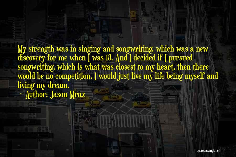 Life Not Being A Competition Quotes By Jason Mraz