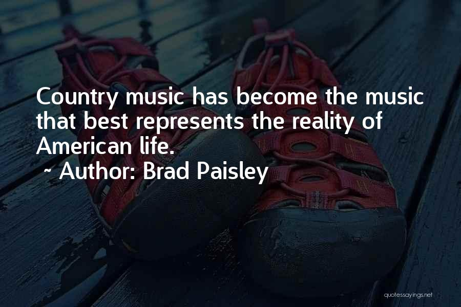 Life Of Music Quotes By Brad Paisley
