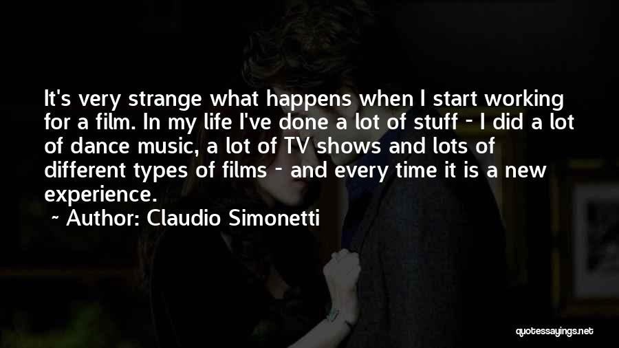 Life Of Music Quotes By Claudio Simonetti