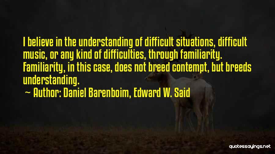Life Of Music Quotes By Daniel Barenboim, Edward W. Said