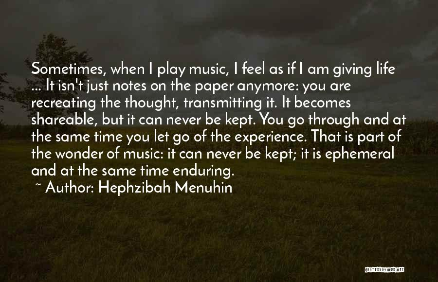 Life Of Music Quotes By Hephzibah Menuhin