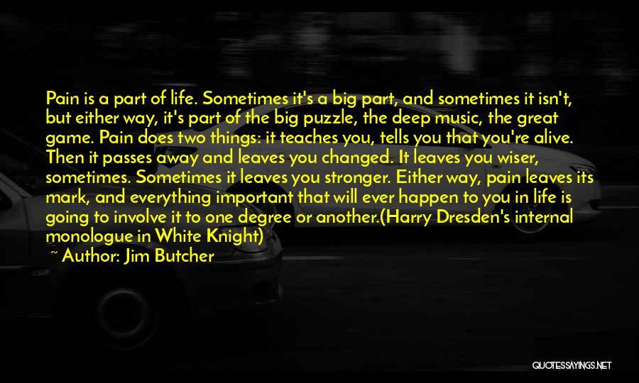 Life Of Music Quotes By Jim Butcher
