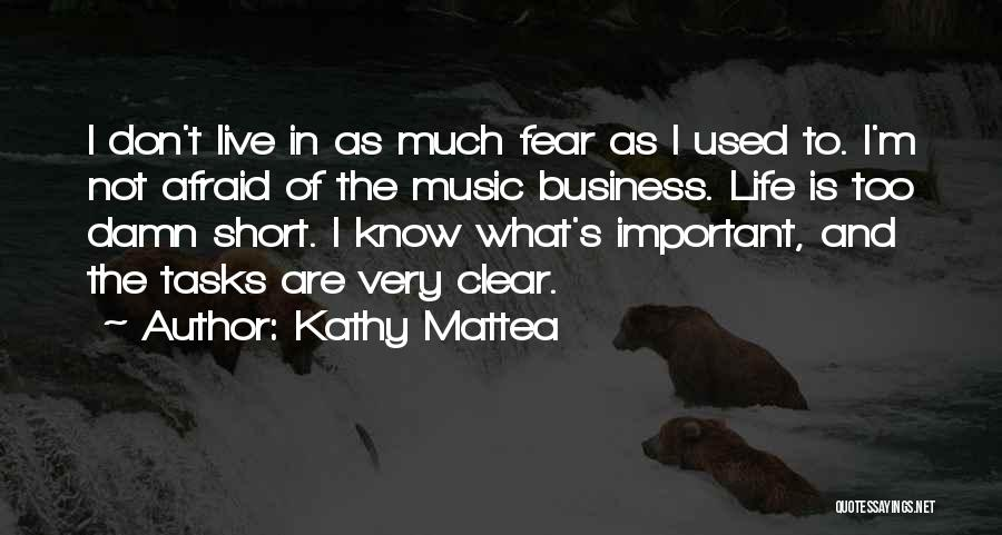 Life Of Music Quotes By Kathy Mattea