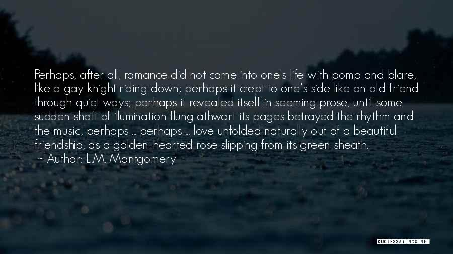 Life Of Music Quotes By L.M. Montgomery