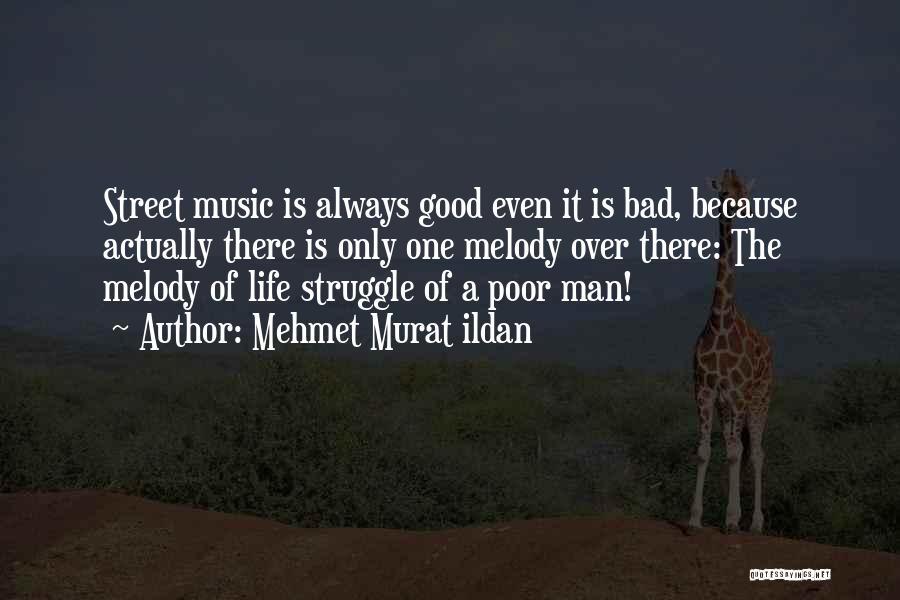 Life Of Music Quotes By Mehmet Murat Ildan