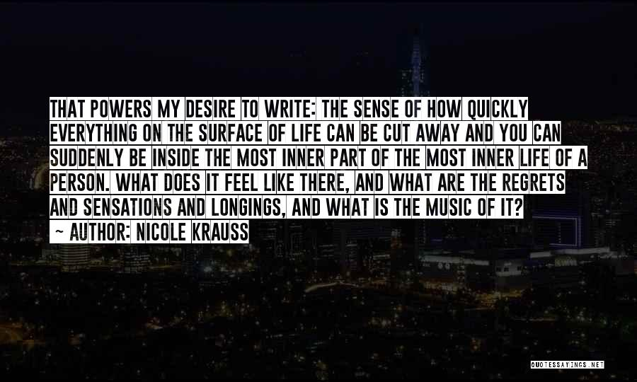 Life Of Music Quotes By Nicole Krauss
