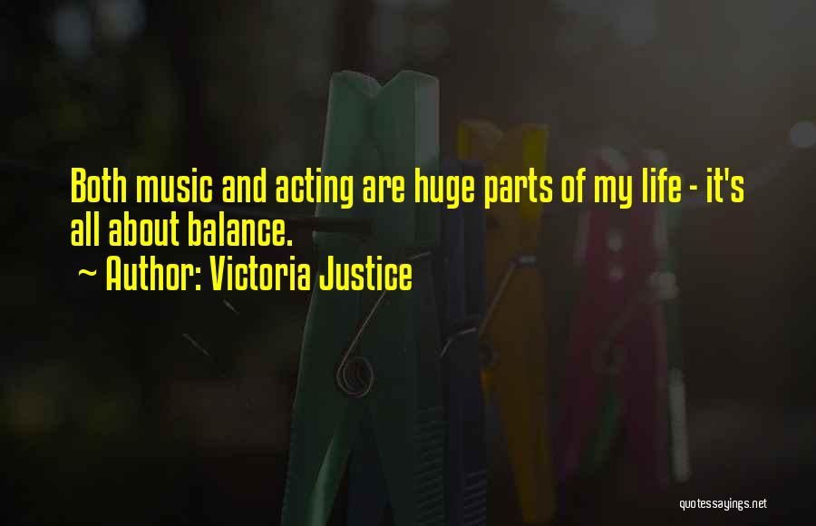 Life Of Music Quotes By Victoria Justice