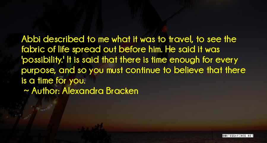 Life Of Purpose Quotes By Alexandra Bracken
