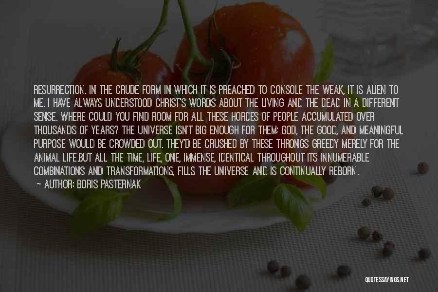 Life Of Purpose Quotes By Boris Pasternak