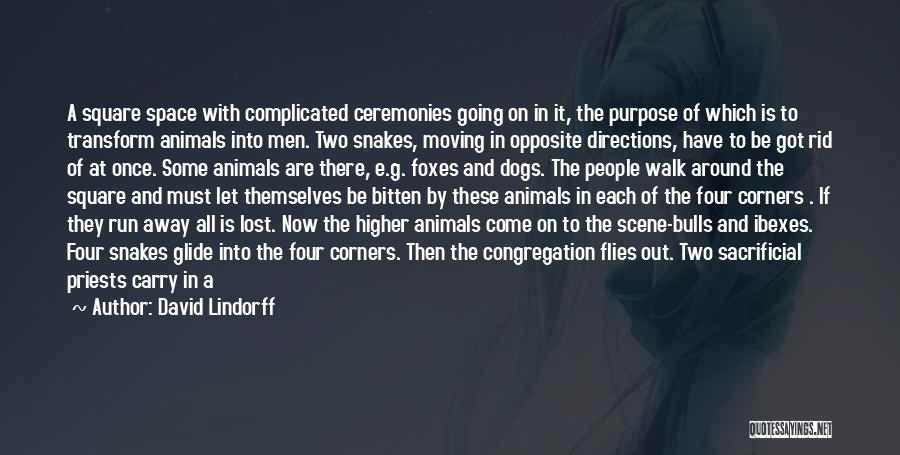 Life Of Purpose Quotes By David Lindorff