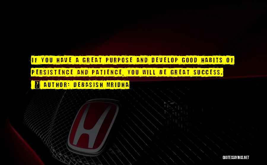 Life Of Purpose Quotes By Debasish Mridha