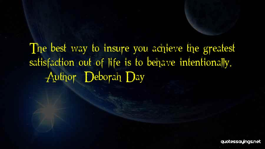Life Of Purpose Quotes By Deborah Day