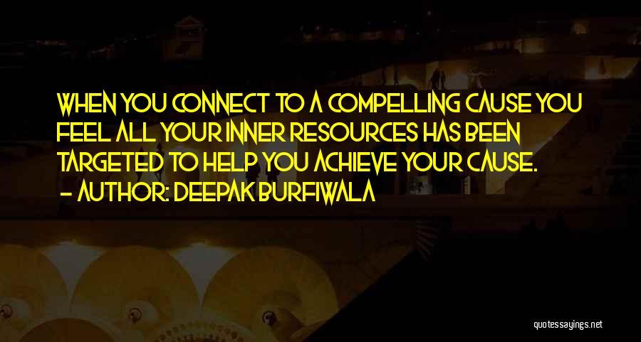 Life Of Purpose Quotes By Deepak Burfiwala