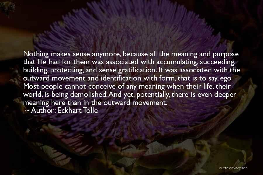 Life Of Purpose Quotes By Eckhart Tolle