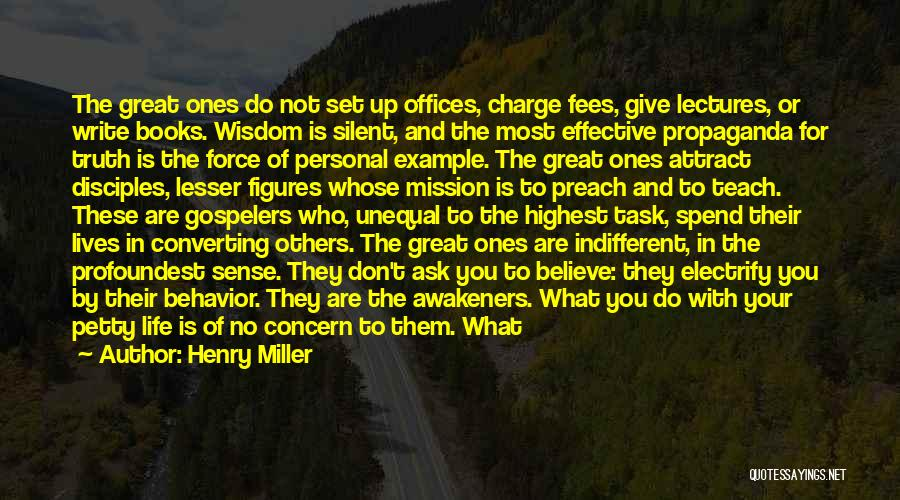 Life Of Purpose Quotes By Henry Miller