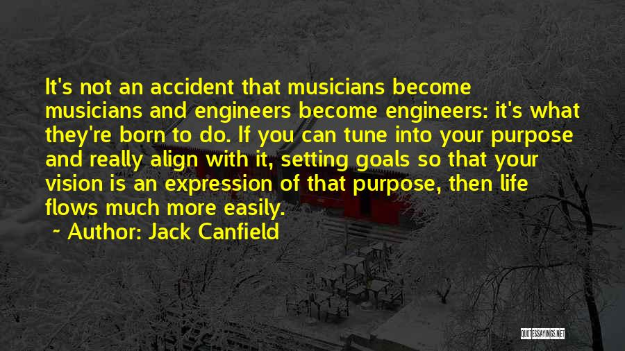Life Of Purpose Quotes By Jack Canfield