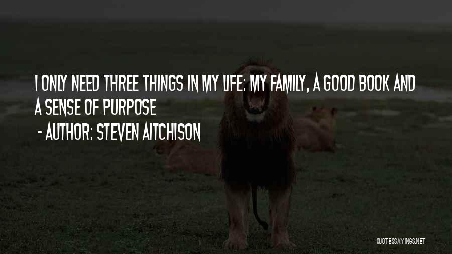 Life Of Purpose Quotes By Steven Aitchison
