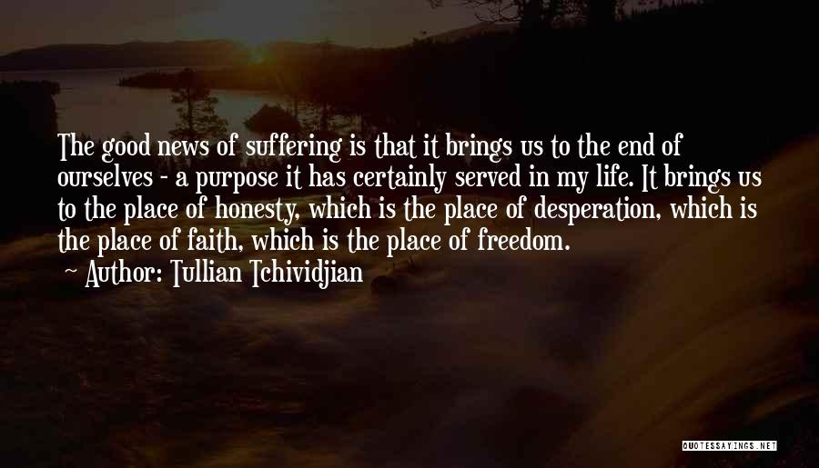 Life Of Purpose Quotes By Tullian Tchividjian