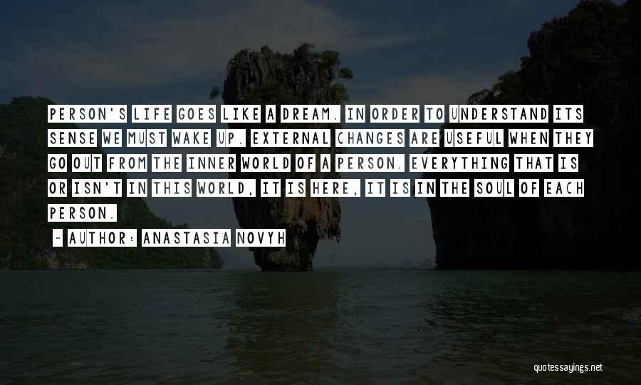 Life Of Wisdom Quotes By Anastasia Novyh