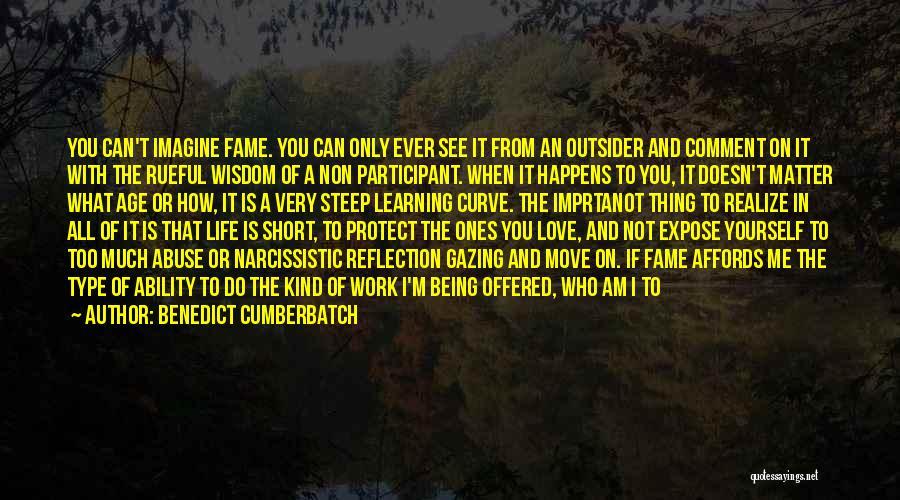 Life Of Wisdom Quotes By Benedict Cumberbatch